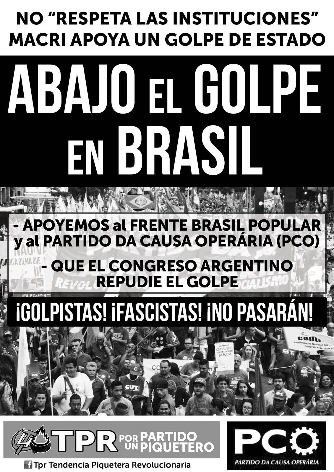 [AFICHE TPR-PCO] ¡ABAJO EL GOLPE EN BRASIL!