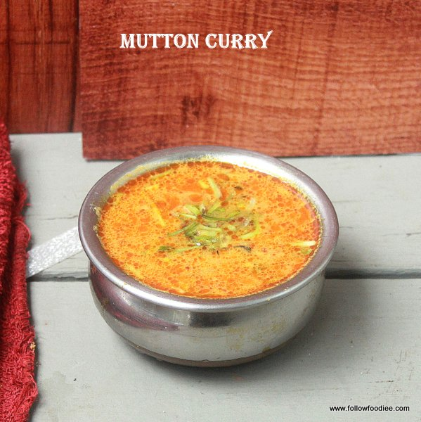 Mutton Curry , Lamb Curry , Aatu Kari Kulambu Recipe