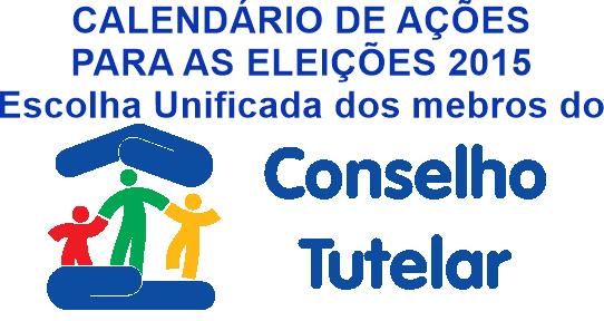Calendário das acões eleições do CT ano 2015