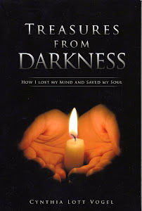 Treasures from Darkness:  How I Lost my Mind and Saved my Soul