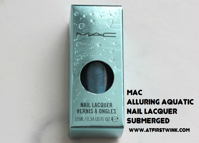 MAC Alluring Aquatic nail lacquer - submerged review