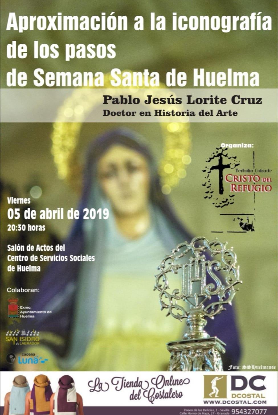 VIERNES 5 ABRIL 2019. APROXIMACIÓN A LA ICONOGRAFÍA DE LOS PASOS DE SEMANA SANTA DE HUELMA