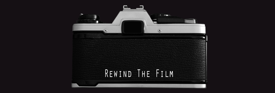 Rewind The Film - RTF