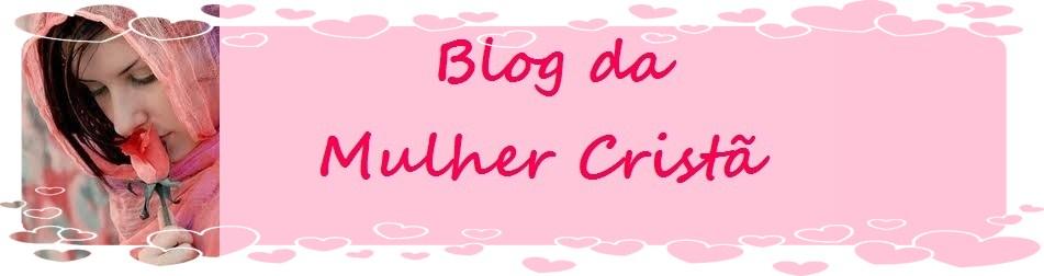 Blog da Mulher Cristã