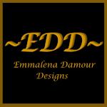 ~EDD~ Emmalena Damour Designs