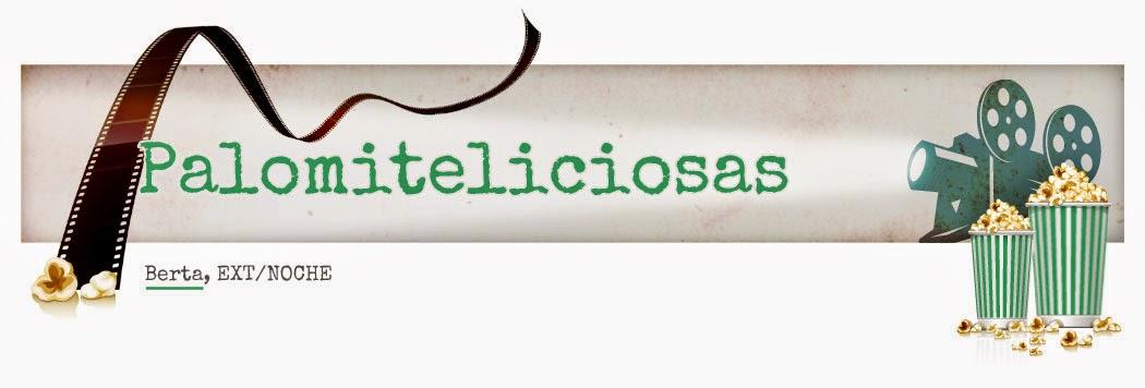 Palomiteliciosas