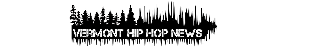 _Vermont Hip Hop News_