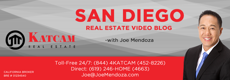 San Diego Real Estate Video Blog with Joe Mendoza