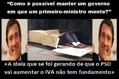 """""""COMO É POSSÍVEL MANTER UM GOVERNO EM QUE UM PRIMEIRO-MINISTRO MENTE?"""""""