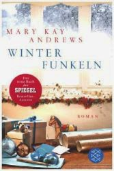 http://www.amazon.de/Winterfunkeln-Roman-Mary-Kay-Andrews-ebook/dp/B00K64PELA/ref=sr_1_1_twi_1?ie=UTF8&qid=1418297355&sr=8-1&keywords=winterfunkeln