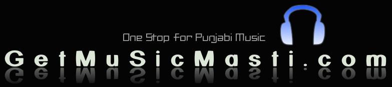 DOWNLOAD PUNJABI MUSIC is BACK!!