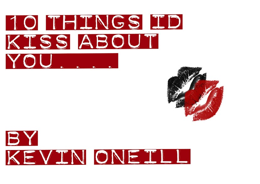 10 things id kiss about you