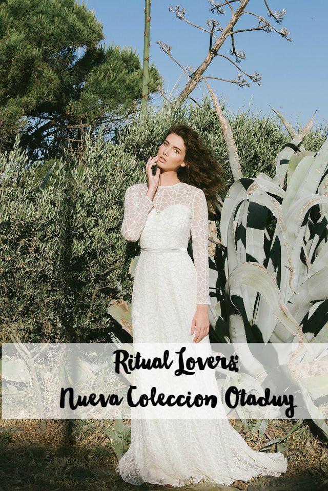 ritual lovers nueva coleccion otaduy blog bodas retales de bodas