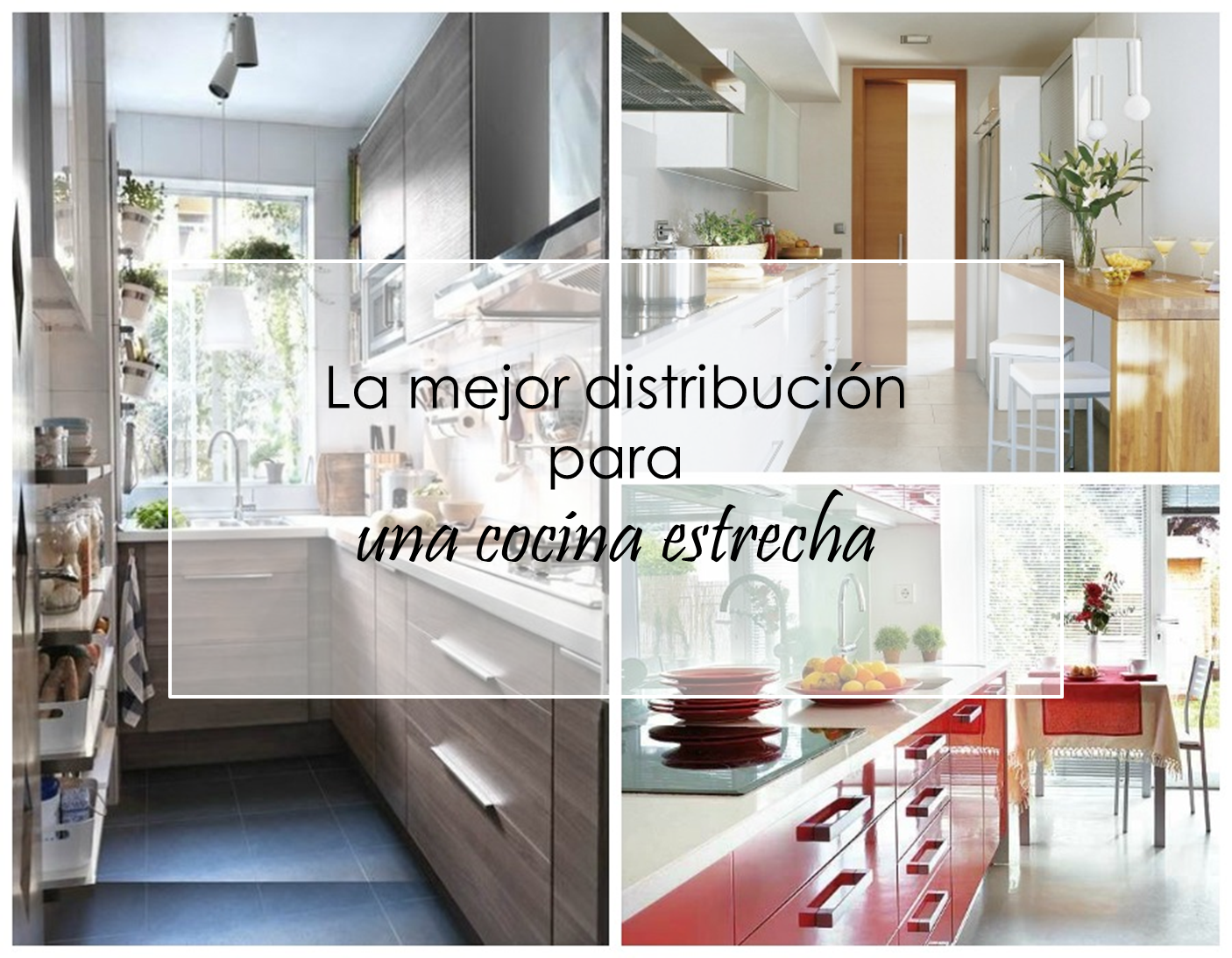 Decoraci n f cil la mejor distribuci n para una cocina for Distribucion cocina alargada