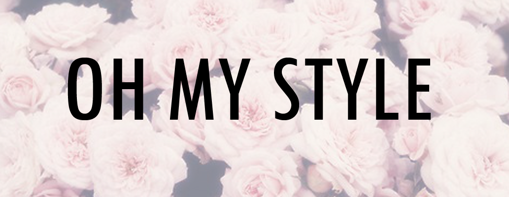 Oh My Style | Affordable Fashion Blog