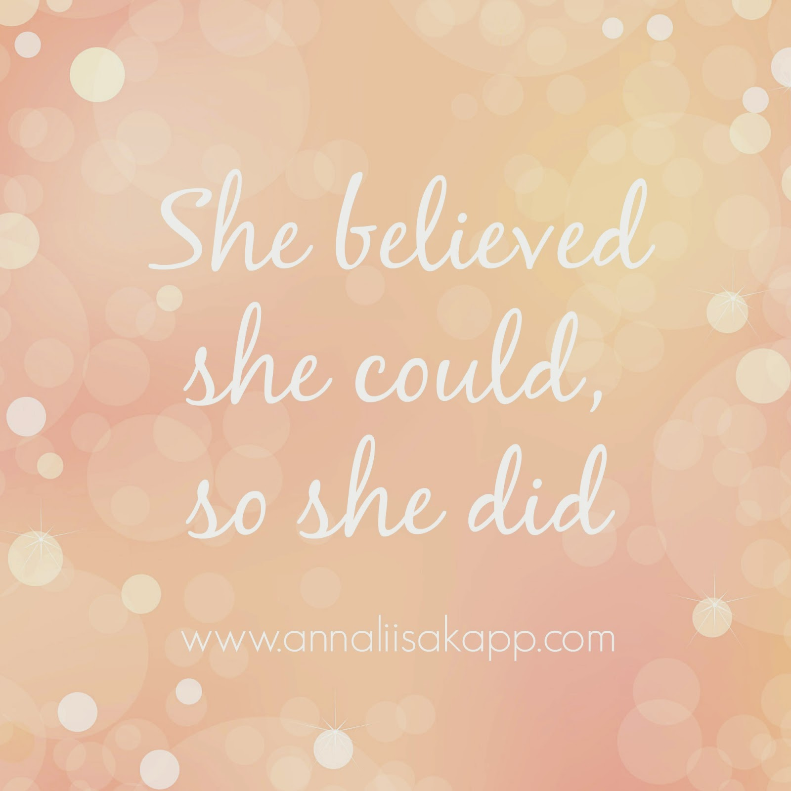 She believed  she could so she did quote