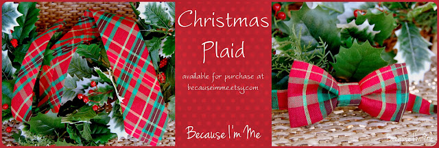 Because I'm Me Christmas Plaid Bow and Neck Ties - holiday perfect.