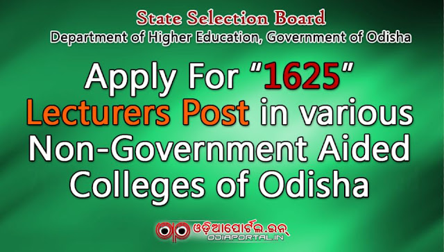 Odisha Recruitment: Apply For 1625 Lecturers Posts in various Non-Government Aided Colleges