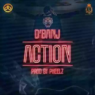 Action - D'Banj