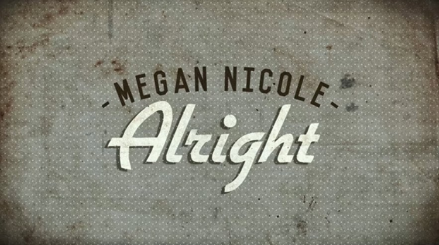 lirik-lagu-alright-megan-nicole