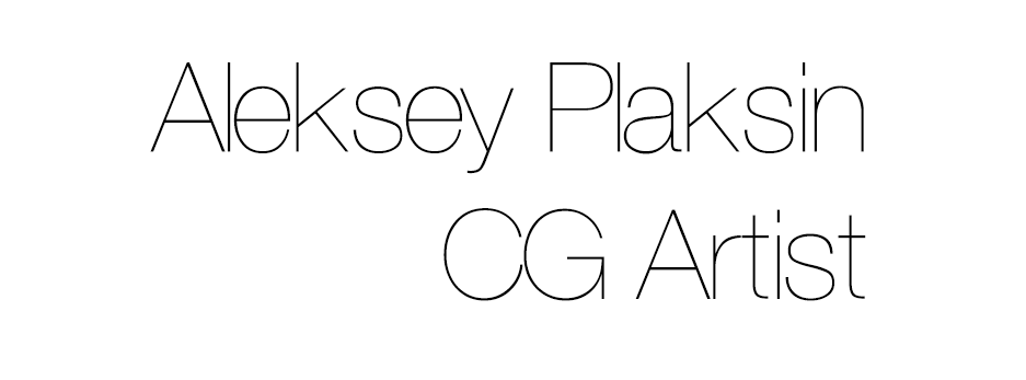 Aleksey Plaksin. CG Artist