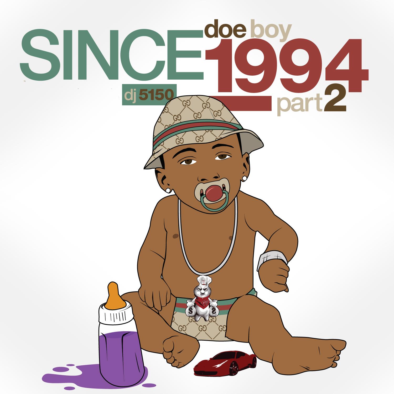 http://4.bp.blogspot.com/-xKWCFb_Qex8/Tz2eBmOP-mI/AAAAAAAANoA/4rEpwMddU9A/s1600/Doe+Boy+x+DJ+5150+-+Since+1994+Part+2.jpg