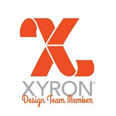 PROUD DESIGN TEAM MEMBER OF XYRON