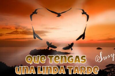 ... hermosa tarde corazon paisaje hermoso buenos deseos te quiero mucho