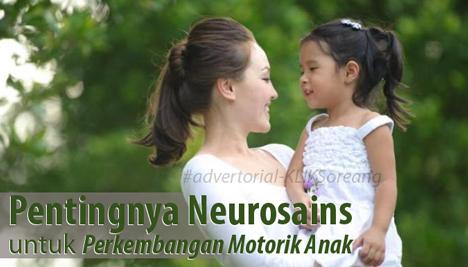 Pentingnya Neurosains untuk Perkembangan Motorik Anak