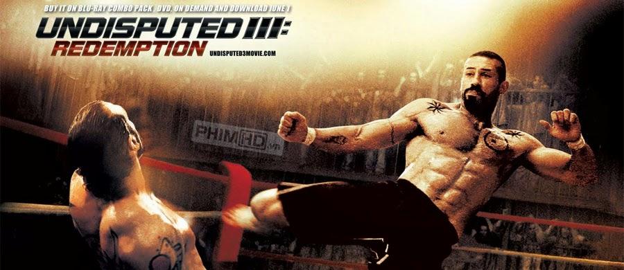 Quyết Đấu 3: Chuộc Tội - Undisputed 3: Redemption - 2010