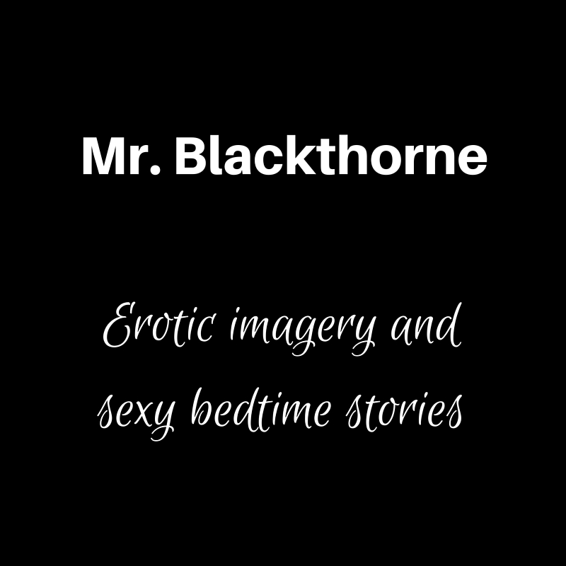 Mr. Blackthorne's Erotic Imagery