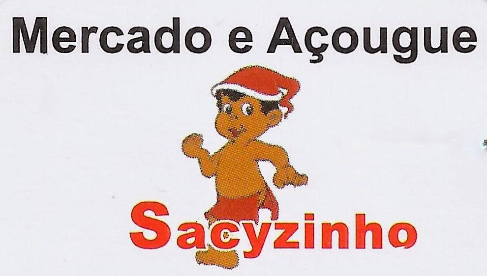 Sacyzinho Mercado, Açougue, Padaria e Quitanda Av. Alexandre Chauar, 15 Vila São João - Sarapuí - SP tel: (15) 3276-1672 / 3276-6761