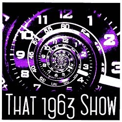 That 1963 Show