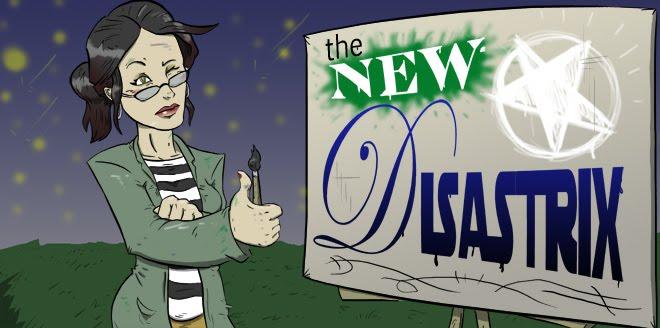 THE NEW DISASTRIX