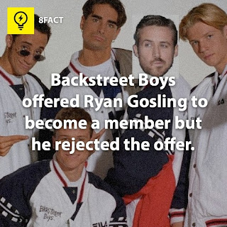 facts, Backstreet Boys offered Ryan Gosling to become a member but he rejected the offer.