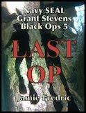 Last Op (Navy SEAL Grant Stevens - Black Ops 5)