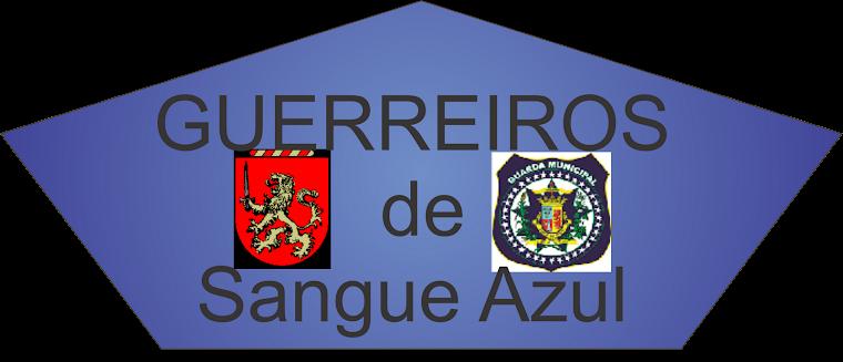 GUERREIRO'S de Sangue Azul