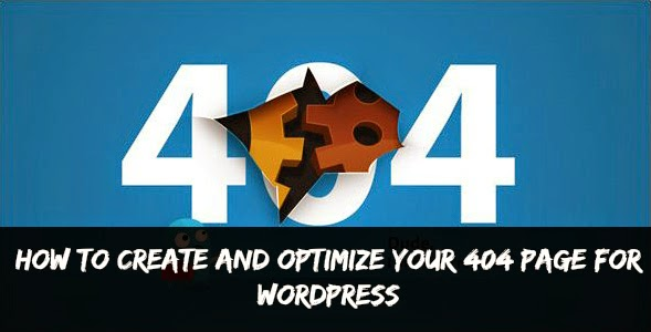 Create and optimize 404 page for wordpress