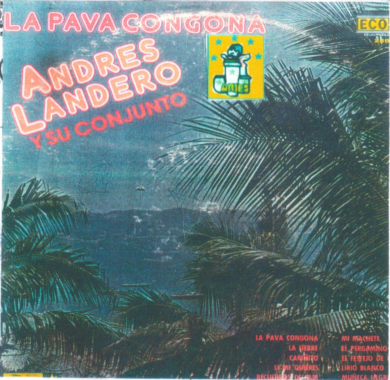 Andres Landero Y Su Conjunto El Rey De La Cumbia