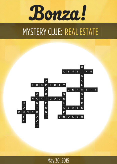 Bonza Daily Word Puzzle Mystery Clue R___ E_____ [Real Estate] Answers May 30, 2015