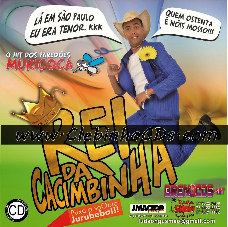 REI DA CACIMBINHA - TANQUE CHEIO - MACEIÓ-AL 2015