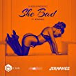 She Bad (feat. Jermanee) DJ Bob & Fabobeatz