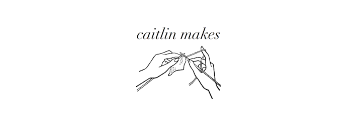 caitlin makes