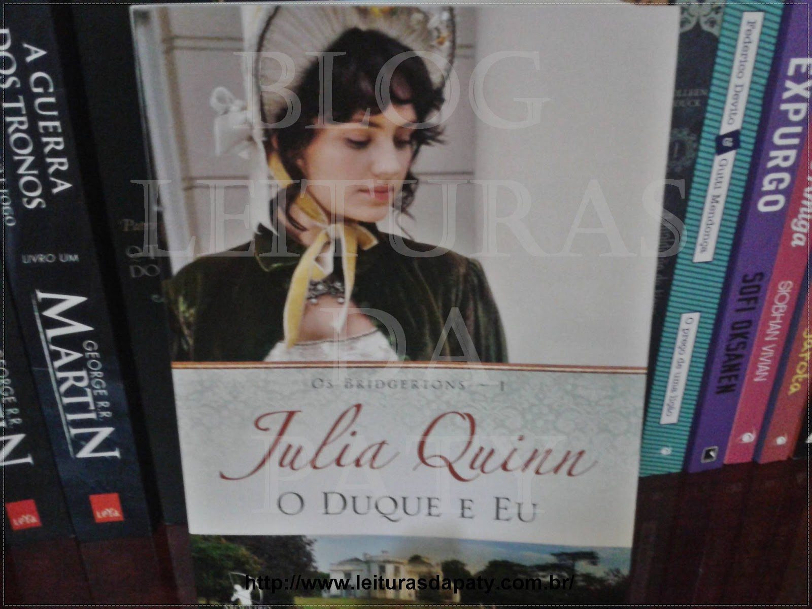 O Duque e Eu - Julia Quinn - Blog Leituras da Paty