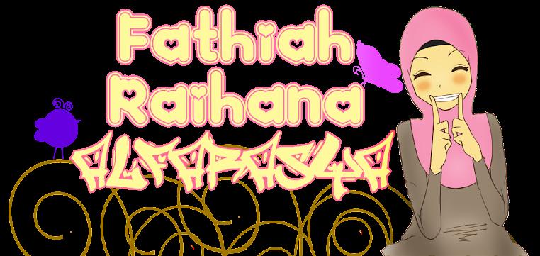 Fathiah Raihana Al-Farasya