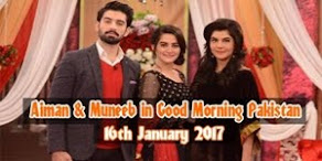 Aiman Khan and Muneeb Butt in Good Morning Pakistan 16th January 2017