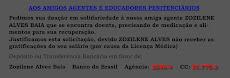 Companheiros VAMOS CONTRIBUIR!!!! SOS Ag. Pen Zozilene Alves.