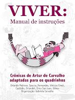 Co-autor de VIVER: MANUAL DE INSTRUÇÕES - Crônicas de Artur de Carvalho adaptadas p/ HQs (2018))