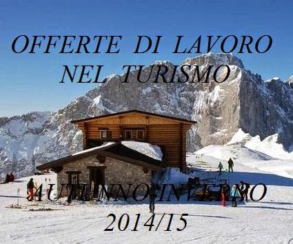 offerte di lavoro stagione turistica autunno-inverno 2014/15
