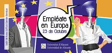 """""""Banner de la jornada de """"Empléate en Europa"""", en la universidad de Alicante"""